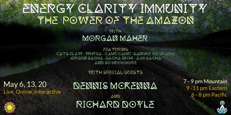 Energy Clarity Immunity: The Power of the Amazon – Live, Online, Interactive