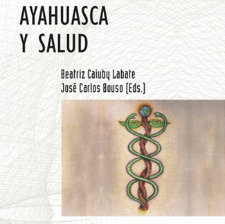 Ayahuasca y Salud (Ayahuasca and Health)
